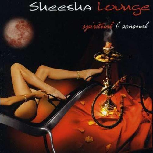 Sheesha Lounge: Spiritual & Sensua (Fra)