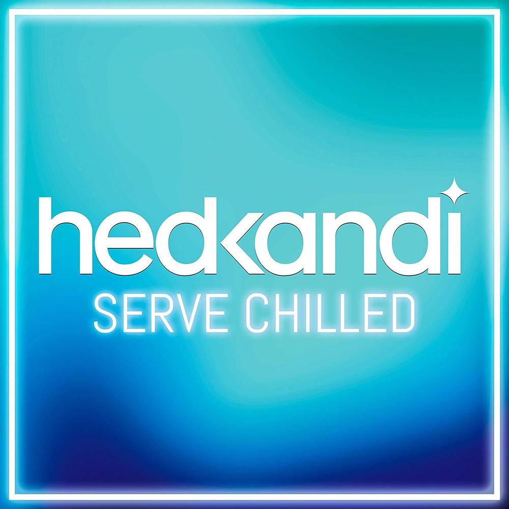 Hedkandi Serve Chilled 2018