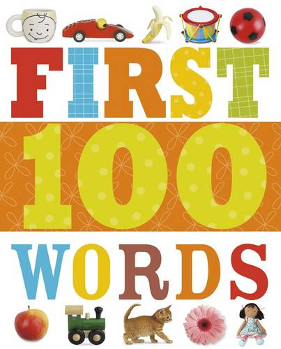 First 100 Words: First 100