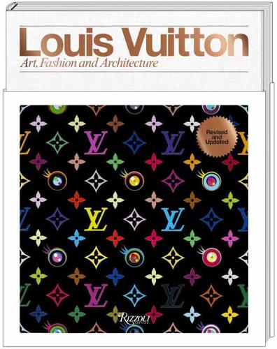 Louis Vuitton: A Passion for Creation: New Art, Fashion, and Architecture