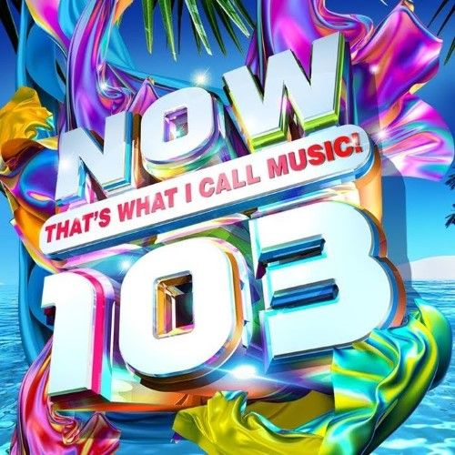 Now That's What I Call Music 103