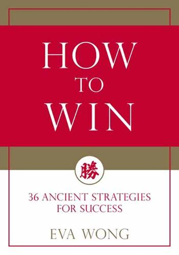 How To Win: 36 Ancient Strategies for Success