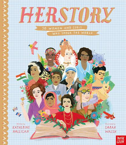 HerStory: 50 Women and Girls Who Shook the World