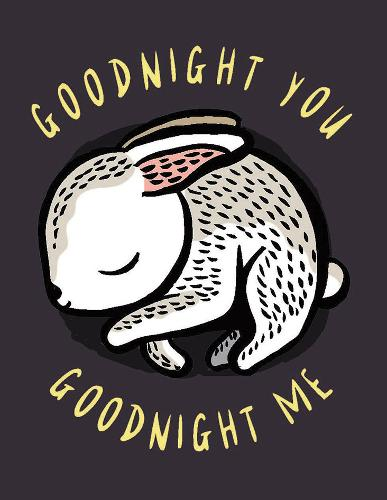 Goodnight You, Goodnight Me: A Soft Bedtime Book With Mirrors