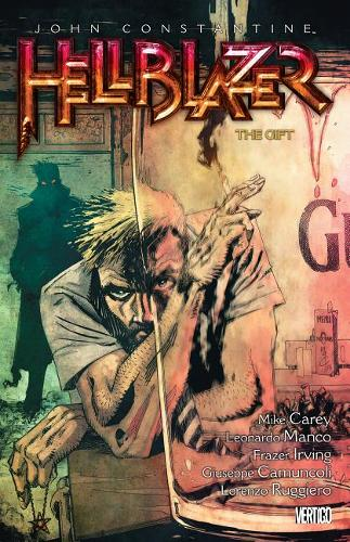 John Constantine: Hellblazer Volume 18: The Gift