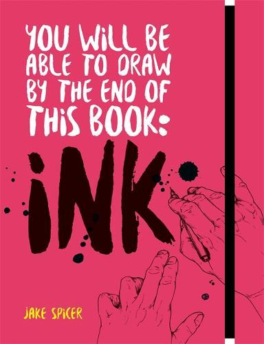 You Will Be Able To Draw By The End Of This Book Ink