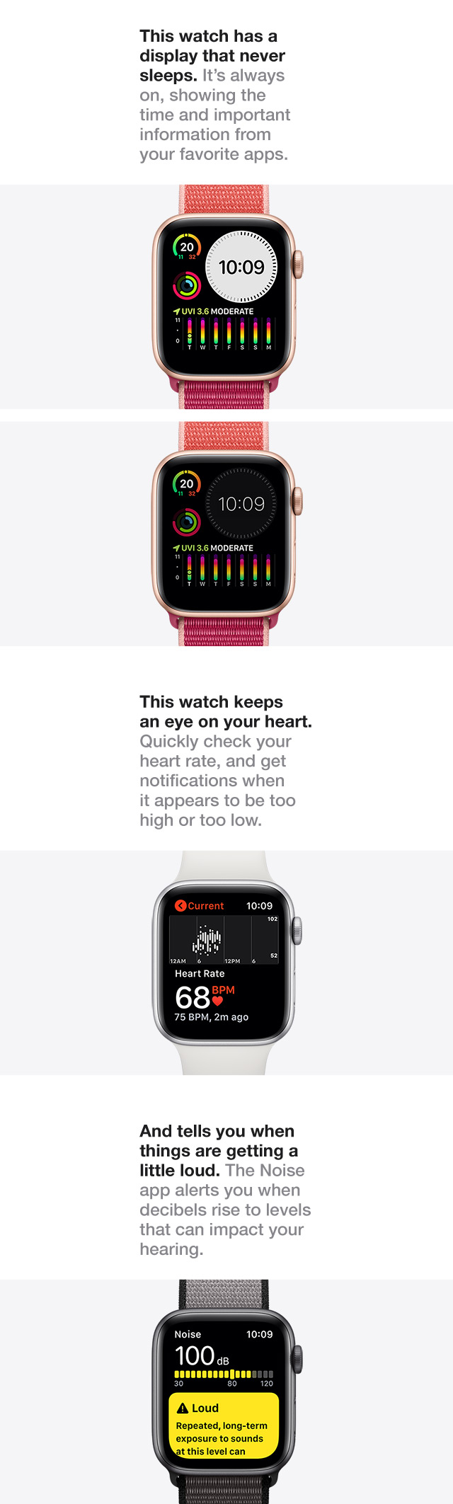 Watch have display that never sleeps.