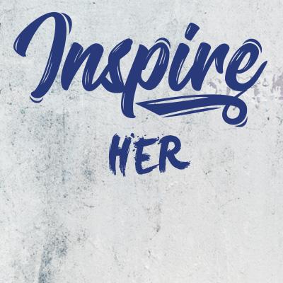 Inspire her