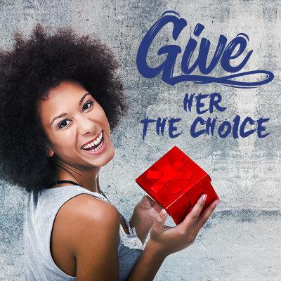 Give her the choice