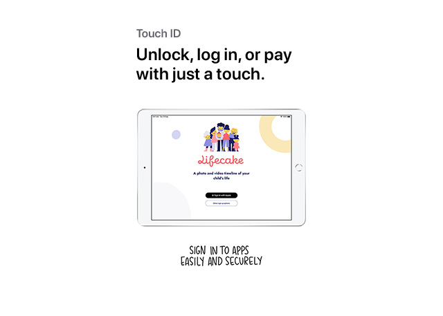 Unlock, log in, or pay with just a touch.