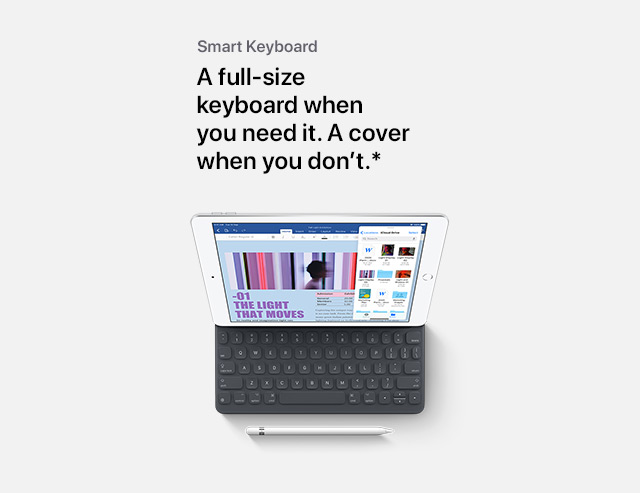 A full-size keyboard when you need it.