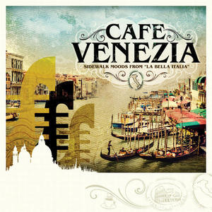 CAFE VENEZIA: TRILOGY / VARIOUS (DIG)