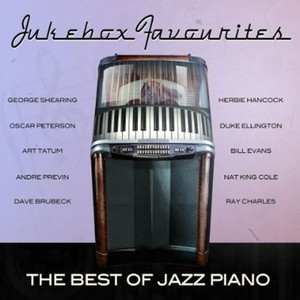 JUKEBOX FAVOURITES: BEST OF JAZZ PIANO