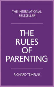 The Rules Of Parenting A Personal Code For Bringing Up
