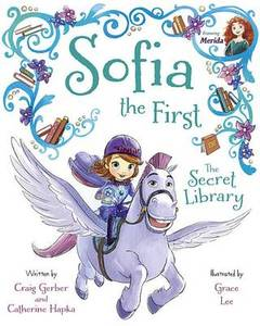 Sofia The First The Secret Library Purchase Includes Disney Ebook