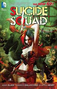 Suicide Squad: Volume 1: Kicked in the Teeth