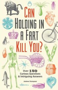 Can Holding In A Fart Kill You