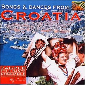 SONGS & DANCE FROM CROATIA