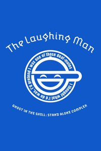 Ghost In The Shell: Sac The Laughing Man