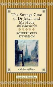 Dr Jekyll & Mr Hyde & Other Stories