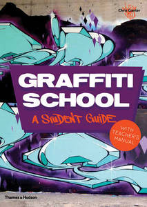 Graffiti School A Student Guide