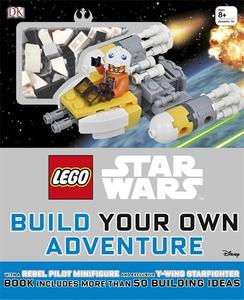 LEGO (R) Star Wars Build Your Own Adventure: With minifigure and exclusive model