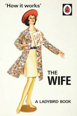 How it Works: The Wife