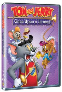 Tom and Jerry: Once Upon A Tomcat
