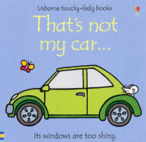 That's Not My Car Usborne Touchy Feely Books