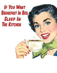 If You Want Breakfast In Bed Single Coaster