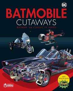 Batmobile Cutaways: The Classic Batman 1966 TV Series Plus Collectible