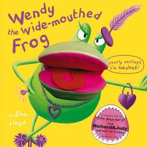 Wendy The Wide Mouthed Frog