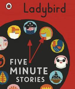 Ladybird Five-Minute Stories