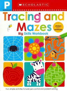 Tracing and Mazes Pre-K Workbook: Scholastic Early Learners (Big Skills Workbook)