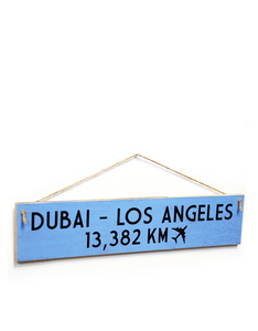 I Want It Now Dubai-Los Angeles Wooden Sign