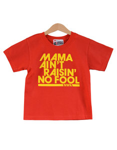 Nippaz With Attitude Mama Ain't Raisin' No Fool Red/Yellow Kids T-Shirt
