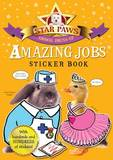 Amazing Jobs Sticker Book: Star Paws: An Animal Dress-up Sticker Book