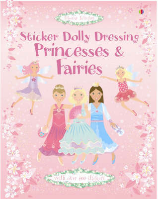 Sticker Dolly Dressing Princesses and Fairies