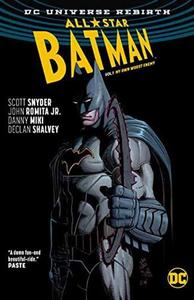 All-Star Batman Volume 1: My Own Worst Enemy