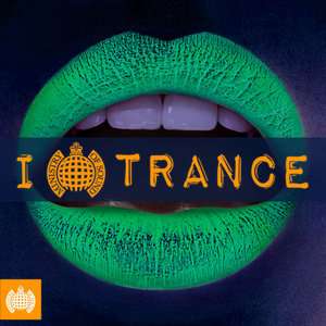 MINISTRY OF SOUND: I LOVE TRANCE
