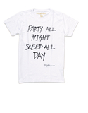 Party All Night Sleep All Day White Men Tshirt L