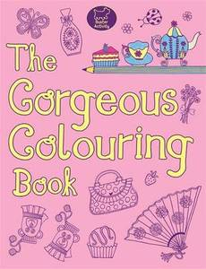 The Gorgeous Colouring Book