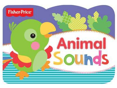 Animal Sounds: Fisher Price Chunky