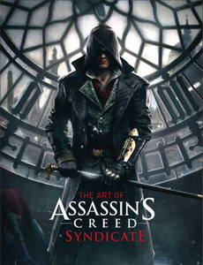Art Of Assassins Creed Syndicate