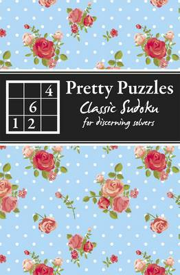 Classic Sudoku: For Discerning Solvers