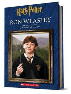 Harry Potter: Ron Weasley: Cinematic Guide