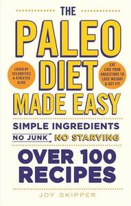 The Paleo Diet Made Easy