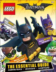 Lego Batman Movie Essential Guide