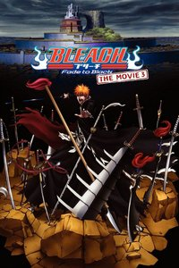 Bleach The Movie 3: Fade To Black