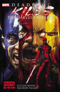 Deadpool Kills The Marvel Universe Pb